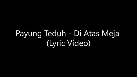 download mp3 payung teduh payung teduh di atas meja official lyric video mp3 5 17