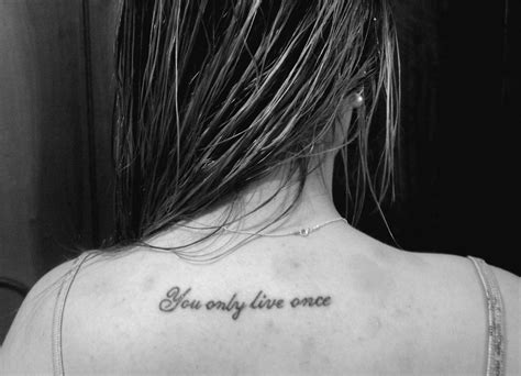 tattoo quotes you only live once you only live once tattoologist