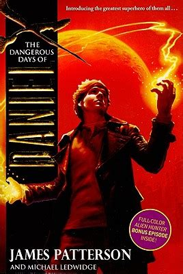 The Dangerous Days Of Daniel X Patterson paranormal review the dangerous days of daniel x by patterson and michael ledwidge