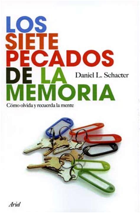 libro la memoria secreta de los siete pecados de la memoria daniel schacter libros de arena libros de arena