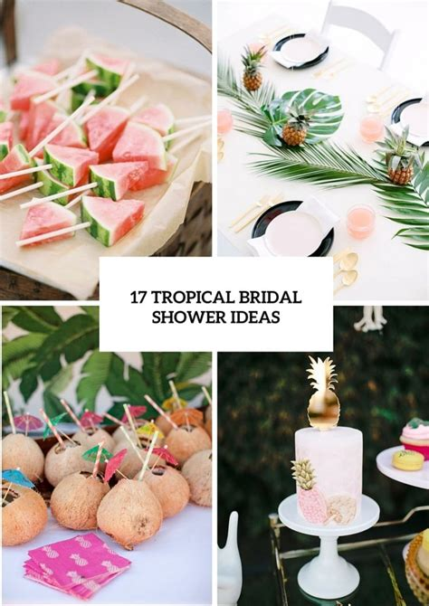 Wedding Shower Theme Ideas by 17 Tropical Themed Bridal Shower Ideas Weddingomania