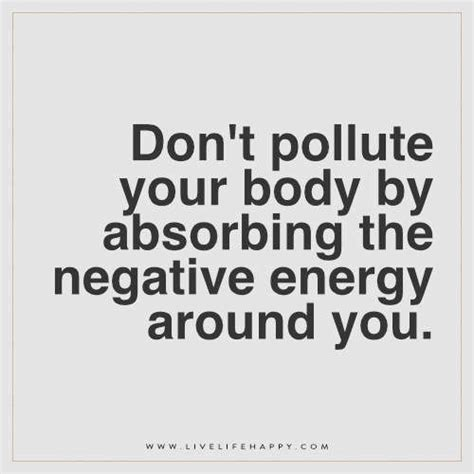 negative energy quotes best 25 negative energy quotes ideas on positive energy quotes speech on positive