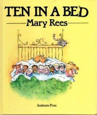 ten in the bed book ten in a bed by mary rees