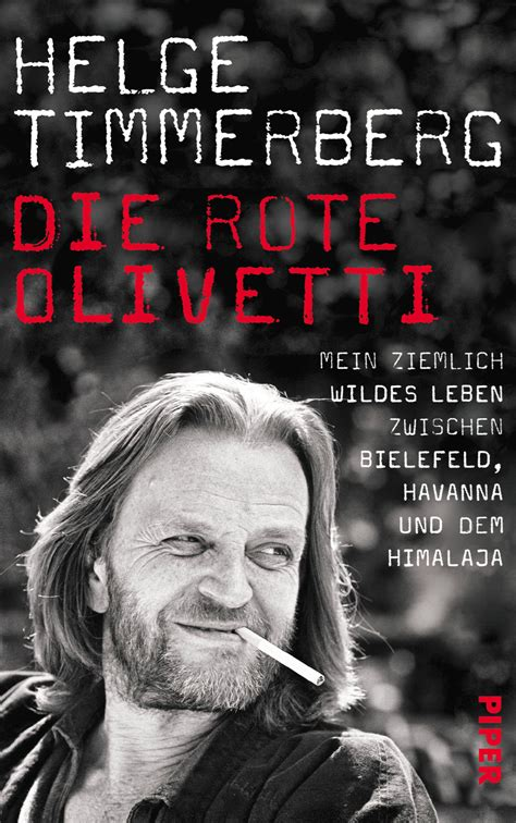 Die Rote Olivetti Helge Timmerberg Piper