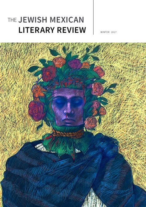 themes in mexican literature the jewish mexican literary review