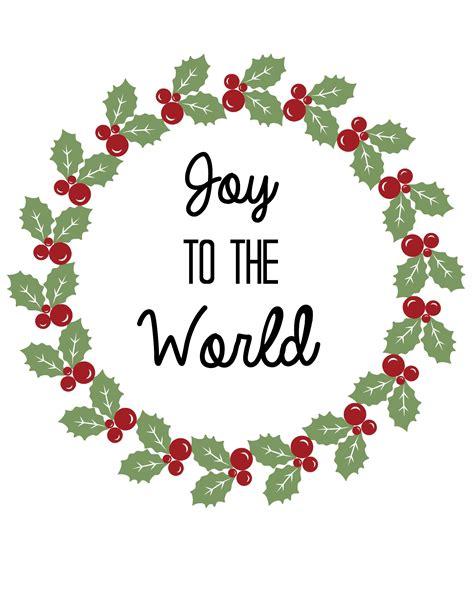 printable version of joy to the world free christmas printables