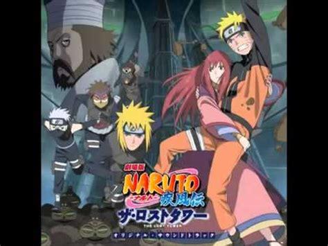 musik sedih film naruto naruto song ending the lost tower full song youtube