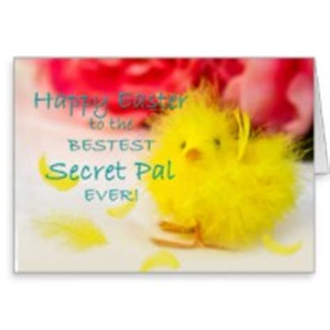 secret pal quotes easter secret pal quotes and sayings quotesgram