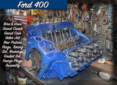 ford 400 rebuild kit ford 400 engine rebuild machine shop engine builder auto