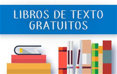 libros de texto gratuitos 2016 2017 diario educacin libros de texto gratuitos ciclo escolar 2016 2017