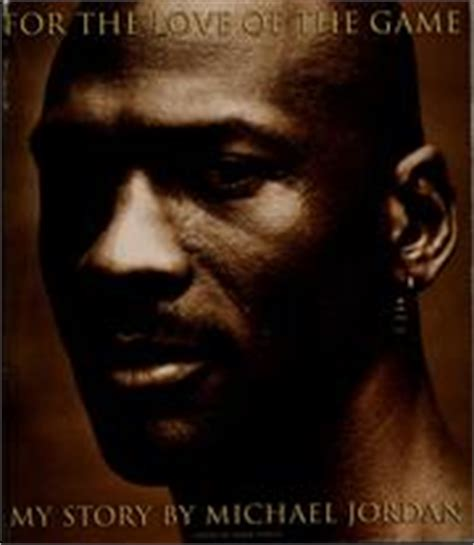 michael jordan biography book chip lovitt for the love of the game 1998 edition open library