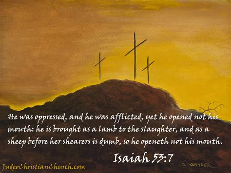 Exceptional Judeo Christian Church #3: Isaiah-53-7.jpg