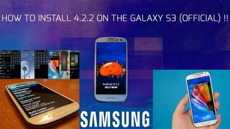 how to install galaxy s 22 galaxy s3 jellybean 4 2 2 leak with galaxy s4 features