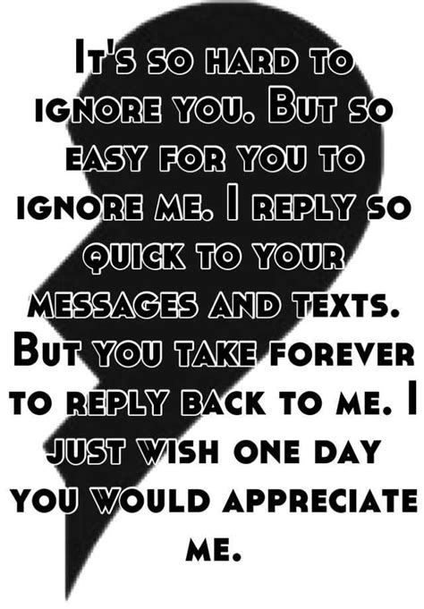 no texts no calls nothing but im still here thinking about you the 25 best ignore text ideas on pinterest making time