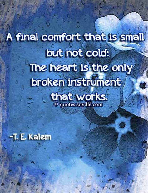 comforting words for a broken heart meaningful heartbreak quotes with pictures quotes and