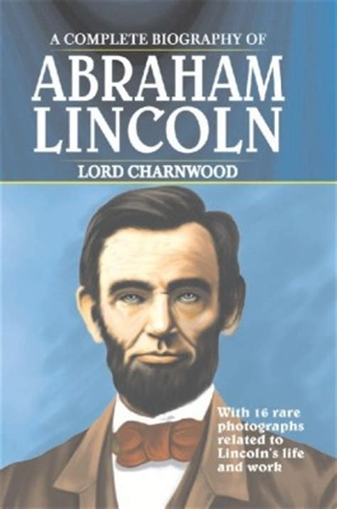 write the biography of abraham lincoln opinions on biography