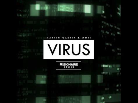 download free mp3 virus martin garrix martin garrix moti virus visionaire remix free