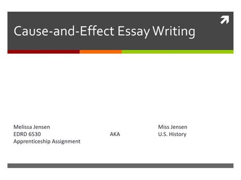 Essay Writing Ppt by Ppt Cause And Effect Essay Writing Powerpoint Presentation Id 3235917