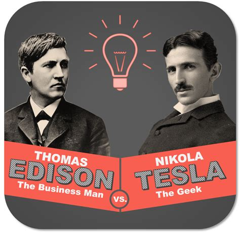 Edison Vs Tesla Edison And Sales Reps 5 Surprising Things They