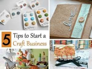 5 tips for starting a crafty business as a what to