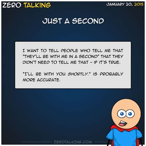 just a second just a second zero talking