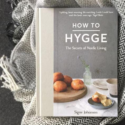scandinavian lifestyle ten reasons to hygge the scandinavian lifestyle trend for