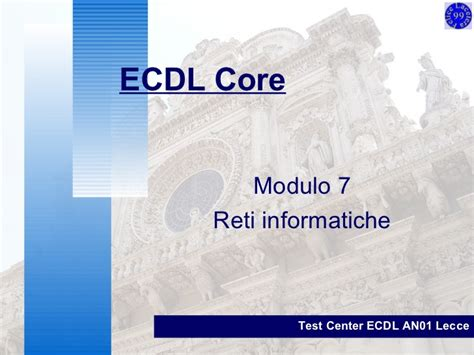 test ecdl modulo 7 reti informatiche modulo 7 ecdl