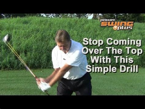 how to stop coming over the top in golf swing how to stop coming over the top with the powerswing plus