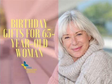 photos of a 65 year old woman perfectly unique birthday gifts for 65 year old woman