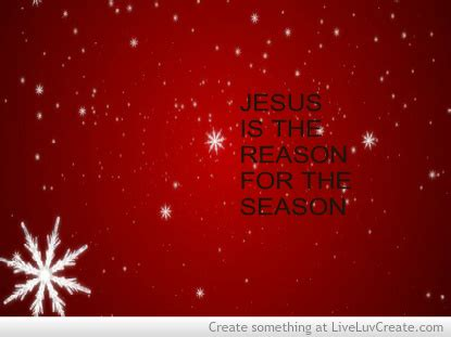 jesus is the reason for the season quotes inspirational pretty quotes quote image 567763 on favim