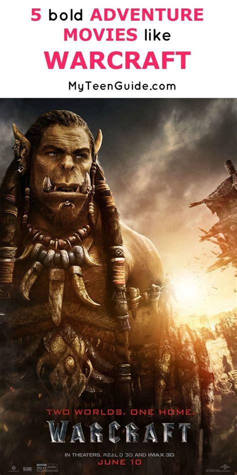 film fantasy adventure 5 bold adventure movies like warcraft warcraft trailer