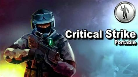 critical strike portable apk critical strike portable 187 free android