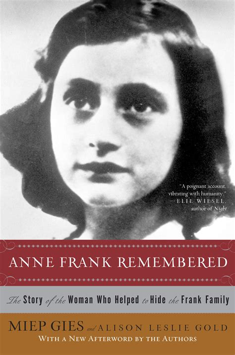 anne frank biography story anne frank remembered book by miep gies alison leslie