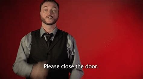 door closed gifs find share sign language please close the door gif by sign with