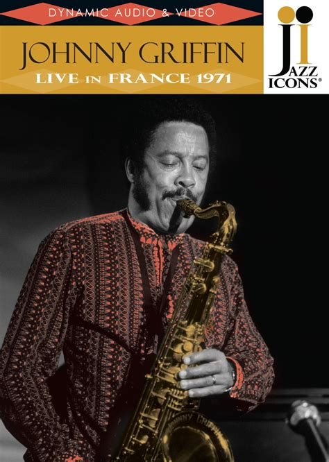 johnny griffin buy dvds reelin in the years productions llc