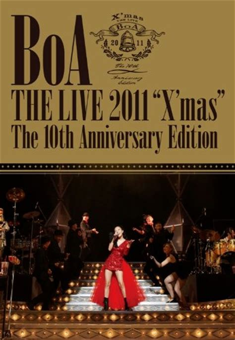 Boa Boa Boa The Live 2009 X by Dvd Boa Boa The Live 2011 X The 10 Th Anniversary