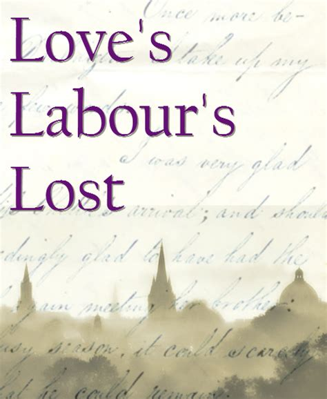 themes of love s labour s lost love s labour s lost audition oxford theatre guild