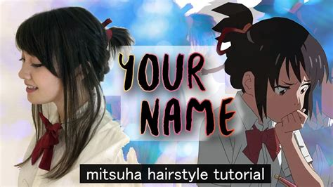 what is the name for hair that is long in the back and short in the front your name 君の名は mitsuha hairstyle tutorial youtube