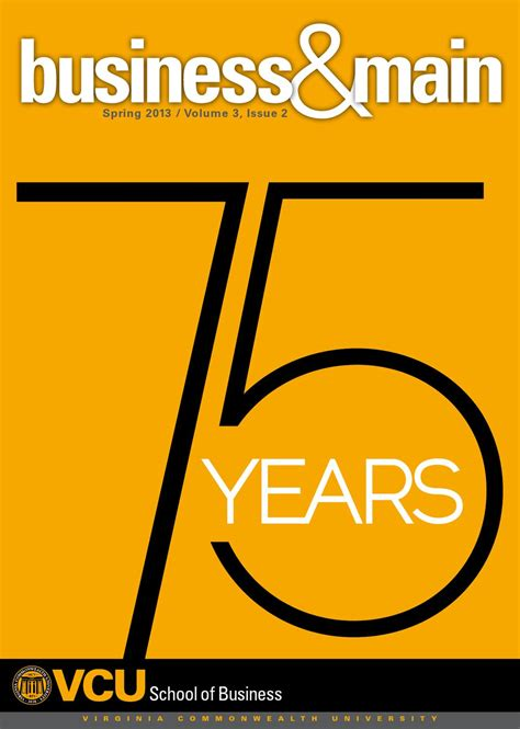 Vcu Sport Mba by Business 75th Anniversary Issue By Vcu School Of