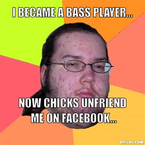 Bass Player Meme - make your kid a rock bass playing god nerdy with children