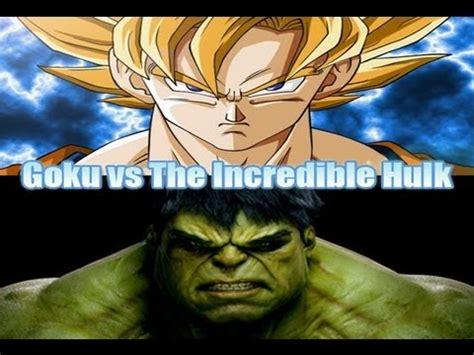 imagenes de goku vs hulk goku vs the incredible hulk death battle who would