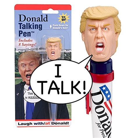 donald trump gifts donald talking pen 8 different sayings innoculous com