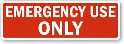 Adhesive Vinyl Emergency Use Only Label Sku Lb 0916