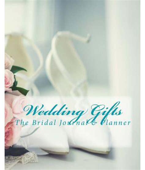 Wedding Gift Price by Wedding Gifts The Bridal Journal Planner Available At