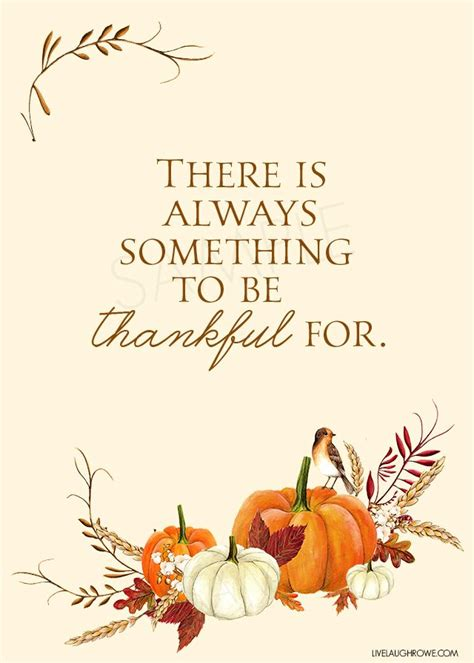 printable thankful quotes love this thankful printable with the quote quot there is