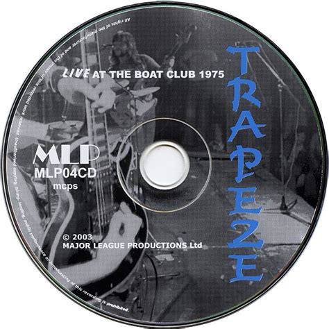 trapeze live at the boat club live at the boat club 1975 cd mlp uk mlp04cd 1975