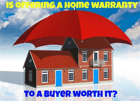 is offering a home warranty to a buyer worth it