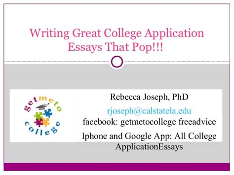 College Application Essay Workshops 2014 Summer College Application Essay Workshop