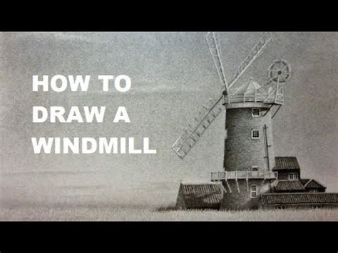 tutorial windmill youtube how to draw a windmill landscape drawing tutorial youtube