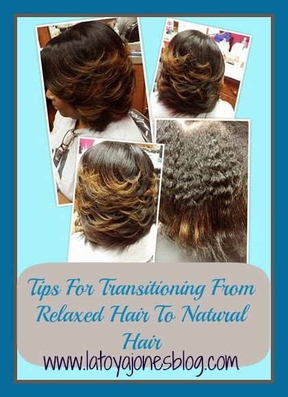 tips  transitioning  relaxed hair  natural hair